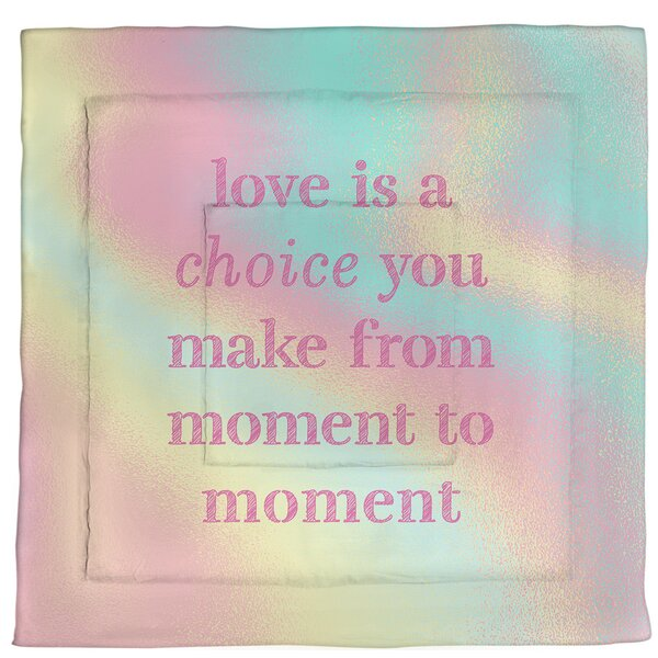 Love Is A Choice Quote Single Reversible Comforter