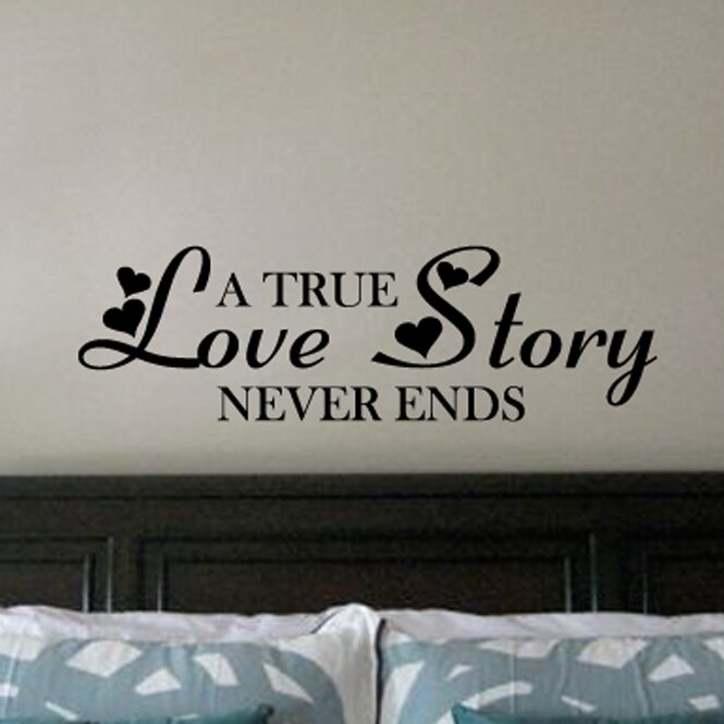 A True Love Story Never Ends Vinyl Wall Decal