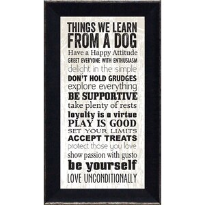 'Things We Learn From a Dog' Framed Textual Art by Winston Porter