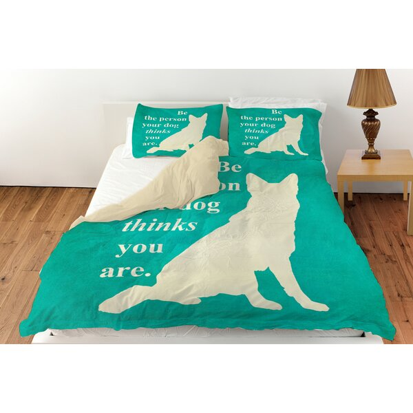 Be the Person Your Dog Thinks You Are Duvet Cover Collection