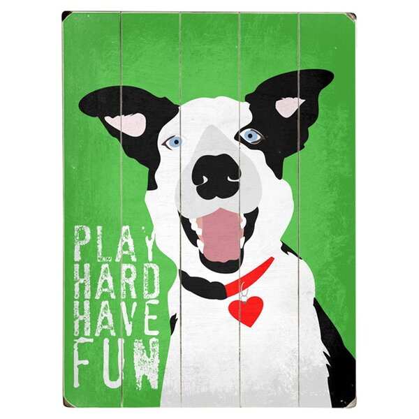 Play Hard Have Fun Graphic Art Print Multi-Piece Image on Wood by Artehouse LLC