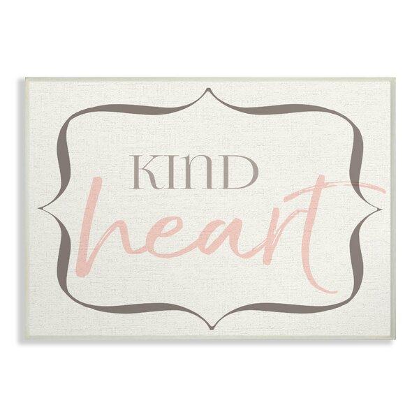 Fenton Elegant Kind Heart Decorative Plaque by Harriet Bee