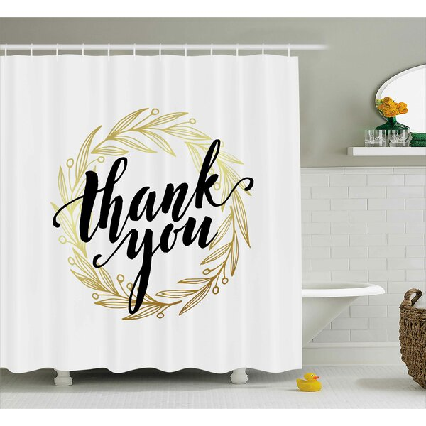 Gustavo Thank You Decor Leaves Shower Curtain by Ebern Designs