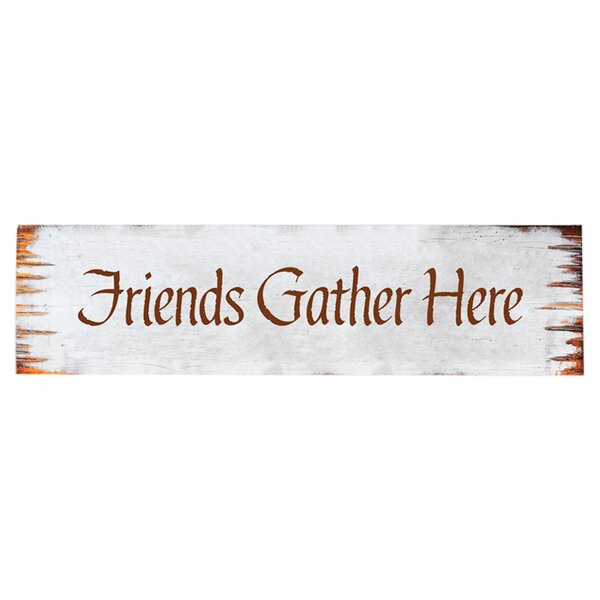 Friends Gather Here Textual Art on Wood by Artehouse LLC