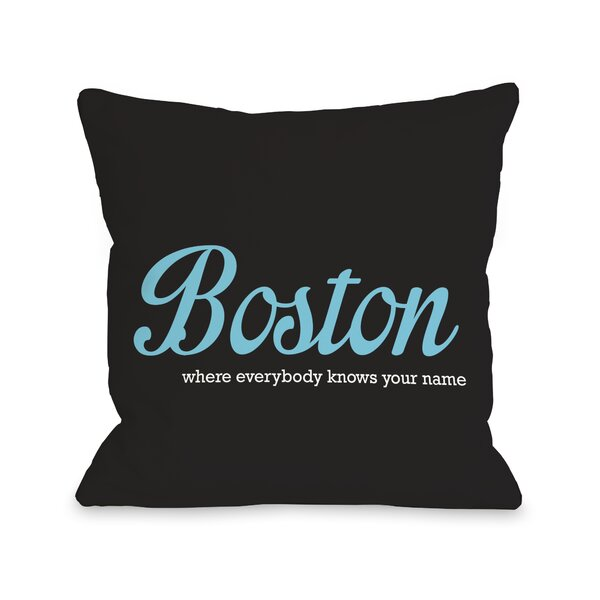 Boston Knows Your Name Throw Pillow by One Bella Casa