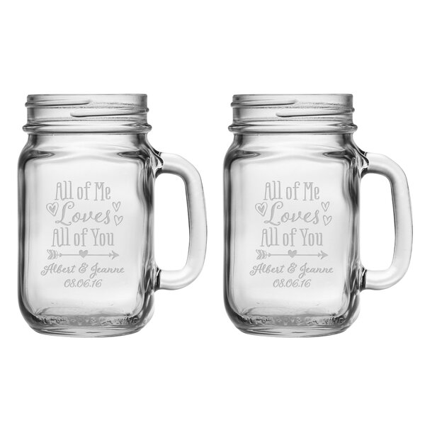 All of Me Loves All of You Drinking Jar (Set of 2) by Susquehanna Glass