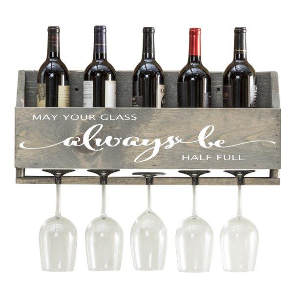 Joetta Always Be 6 Bottle Wall Mounted Wine Bottle and Glass Rack by Millwood Pines Millwood Pines