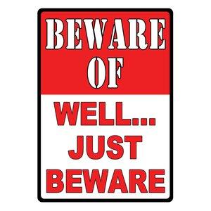 'Beware-Well Just Beware' Textual Art on Metal by Rivers Edge