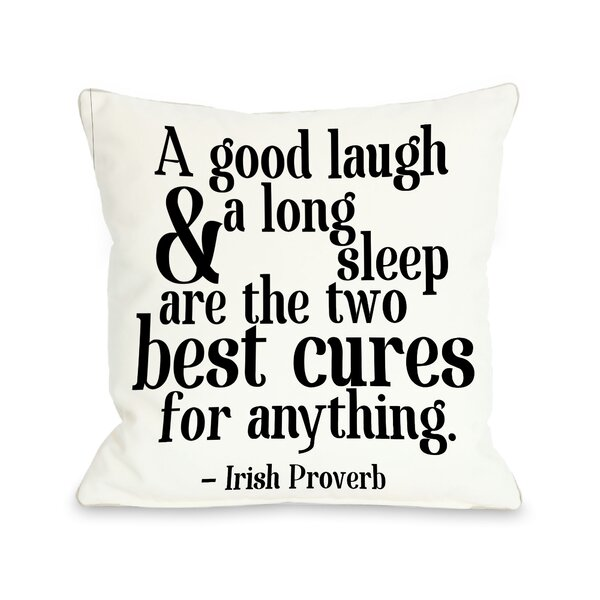 Irish Proverb Cure Throw Pillow by One Bella Casa
