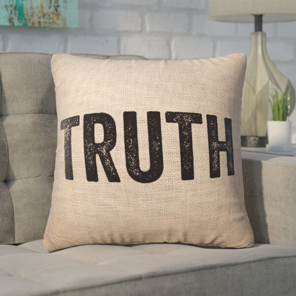 Pettis Truth Throw Pillow by Wrought Studio