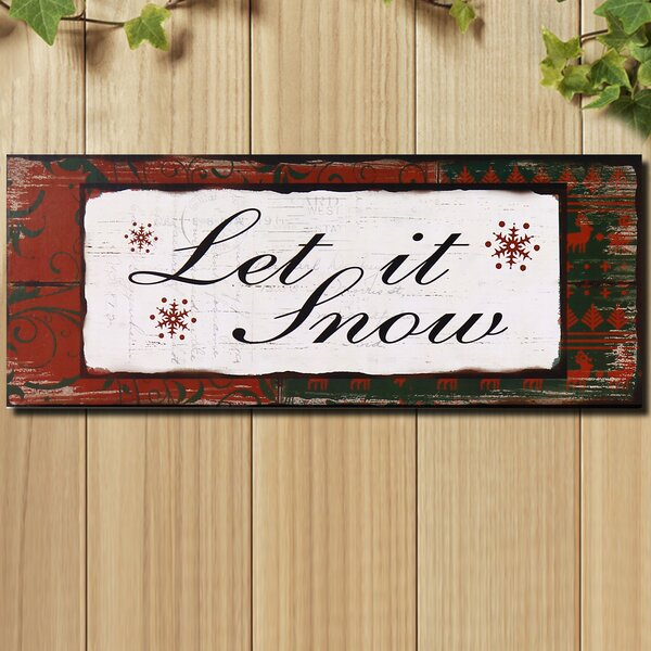 Let Is Snow Wood Wall Décor by The Holiday Aisle