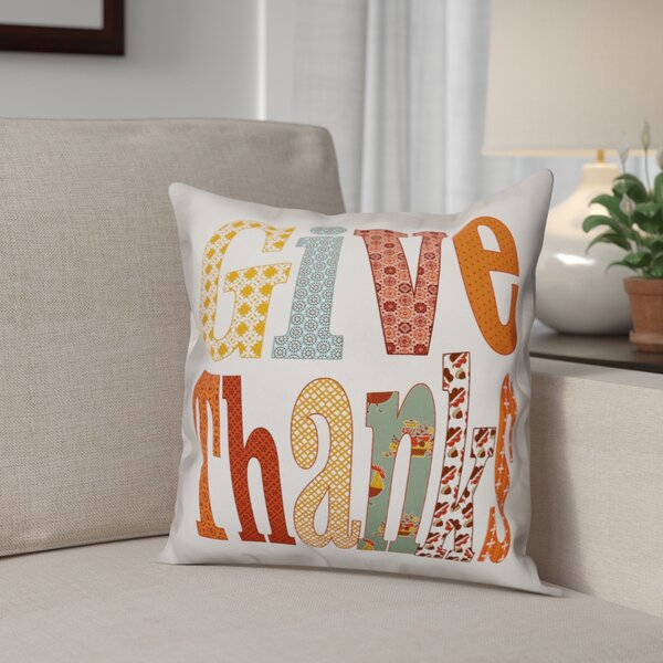 Give Thanks Throw Pillow by The Holiday Aisle