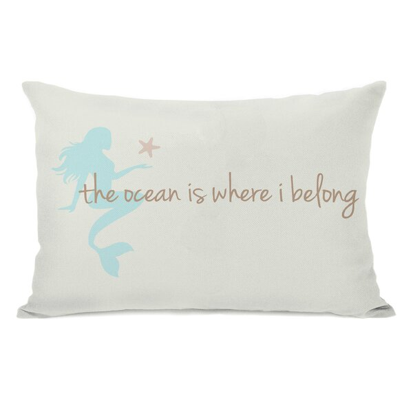 Ocean is Where I Belong Mermaid Lumbar Pillow by One Bella Casa