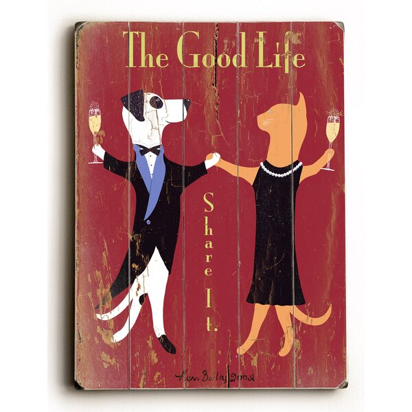 The Good Life by Ken Bailey Vintage Advertisement Plaque by Red Barrel Studio
