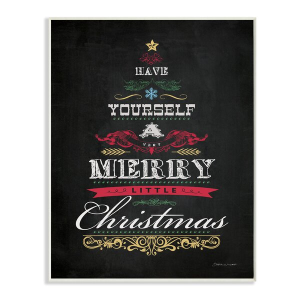 Have Yourself a Merry Little Christmas with Tree Graphic Art Print by Stupell Industries