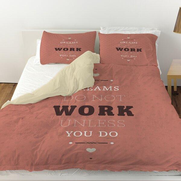 Dreams Take Work Duvet Cover by Manual Woodworkers & Weavers