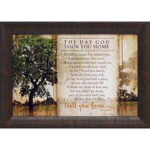 The Day God Took You Home by Jennifer Pugh Framed Graphic Art by Artistic Reflections