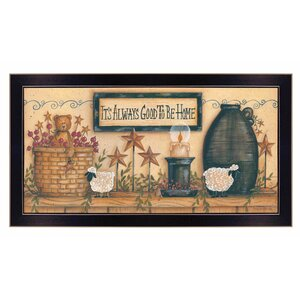 'It's Always Good to Be Home' Framed Graphic Art Print by Trendy Decor 4U