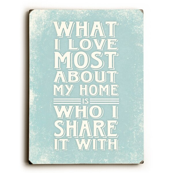 What I Love Most Textual Art by Artehouse LLC