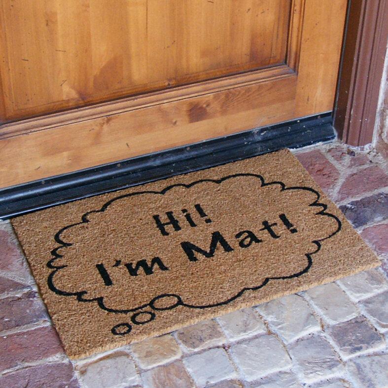 Rubber Cal, Inc. Hi Iu0027m Mat Funny Doormat U0026 Reviews | Wayfair