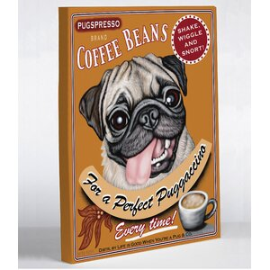 Doggy Decor Puggaccino Graphic Art on Wrapped Canvas by One Bella Casa