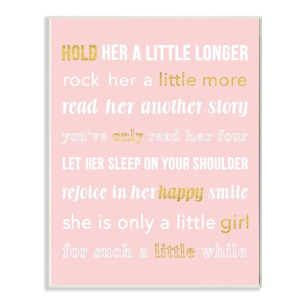 Hold Her a Little Longer Pink Wall Plaque by Stupell Industries