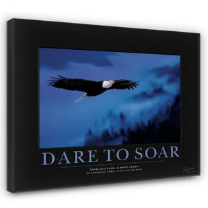 'Dare to Soar Eagle' Motivational Photographic Print by East Urban Home