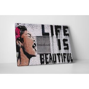 Life Is Beautiful by Banksy Painting Print on Wrapped Canvas by Pingo World