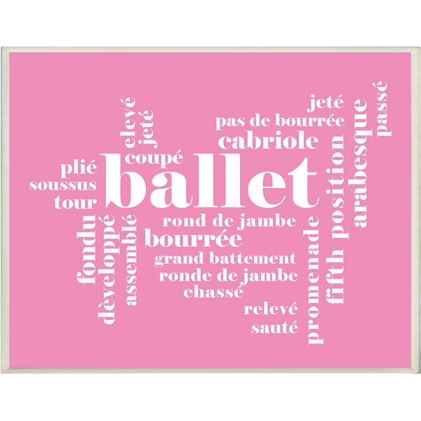 Ballet Textual Art by Stupell Industries