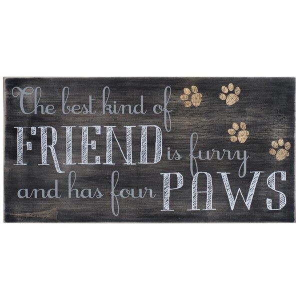 Tottenham Friend is Furry Paws Decorative Plaque by Winston Porter