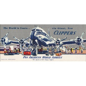 World Is Yours Horizontal Pan American Vintage Aviation Graphic Art on Wrapped Canvas by Marmont Hill