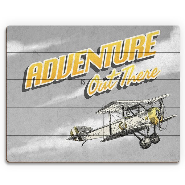 Adventure is out There Graphic Art on Plaque by Click Wall Art