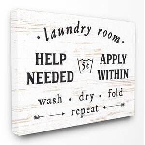 'Laundry Room Help Needed Apply Within' Textual Art on Wrapped Canvas by Stupell Industries
