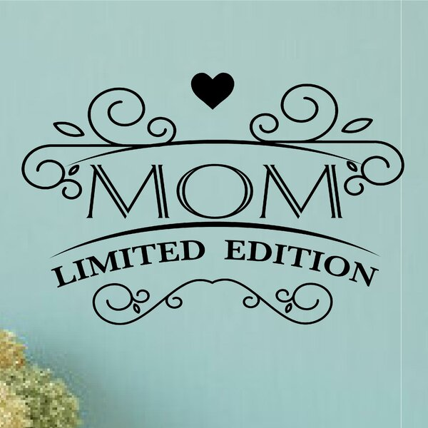 Mom Limited Edition Mother/'s Day Gift Decor  Vinyl Decal Wall Sticker Words
