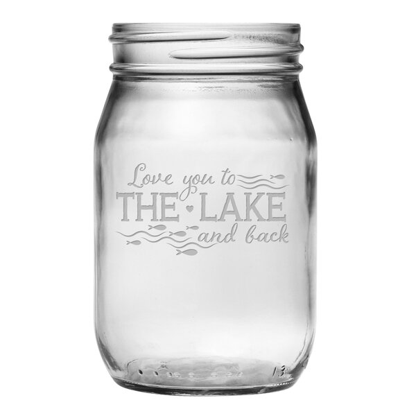 Love You to the Lake 16 oz. Mason Jar (Set of 4) by Susquehanna Glass