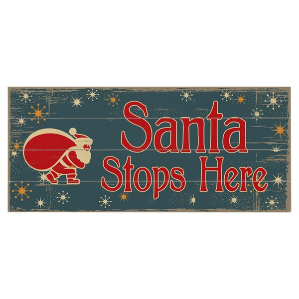 Santa Stops Here Graphic Art Print Multi-Piece Image on Wood by Artehouse LLC