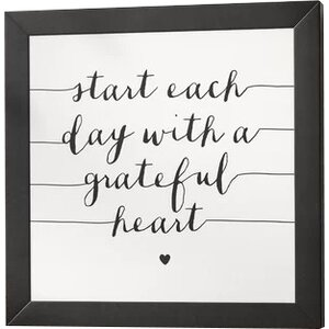 Start Each Day with a Grateful Heart Framed Textual Art by East Urban Home