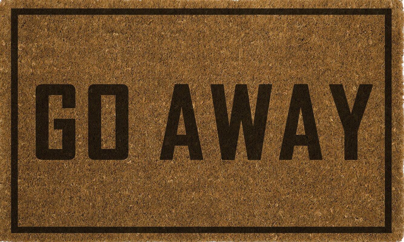 Wrought Studio Rodin Go Away Doormat & Reviews | Wayfair