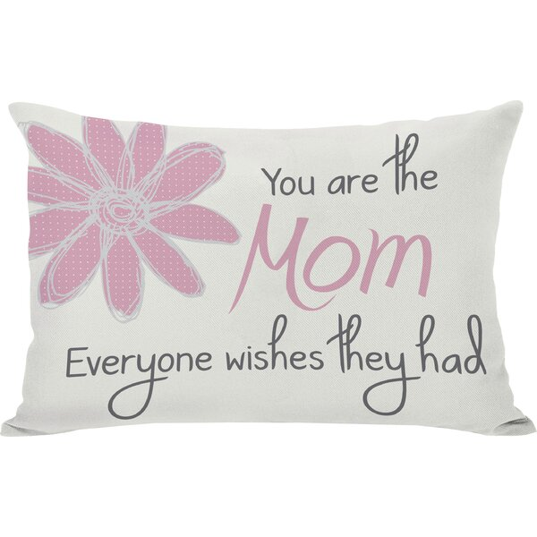 The Mom Everyone Wishes They Had Lumbar Pillow by One Bella Casa