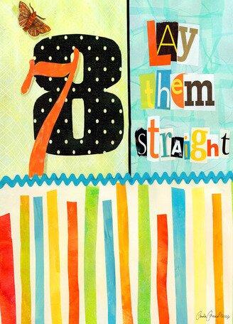 7, 8 Lay Them Straight Canvas Art by Oopsy Daisy
