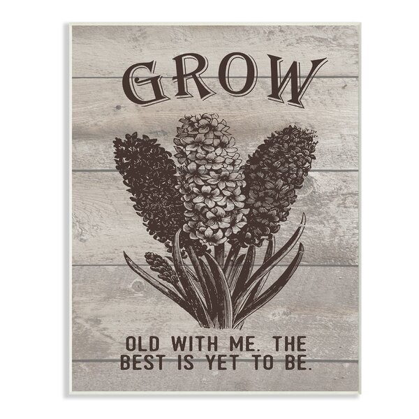 Grow Old With Me Vintage Hyacinth Graphic Art Print by Stupell Industries
