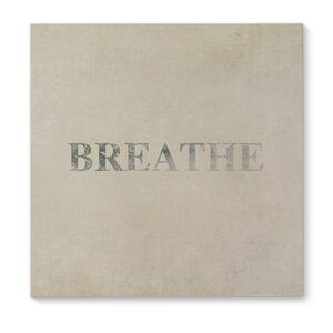 'Breathe' Textual Art on Wrapped Canvas by KAVKA DESIGNS