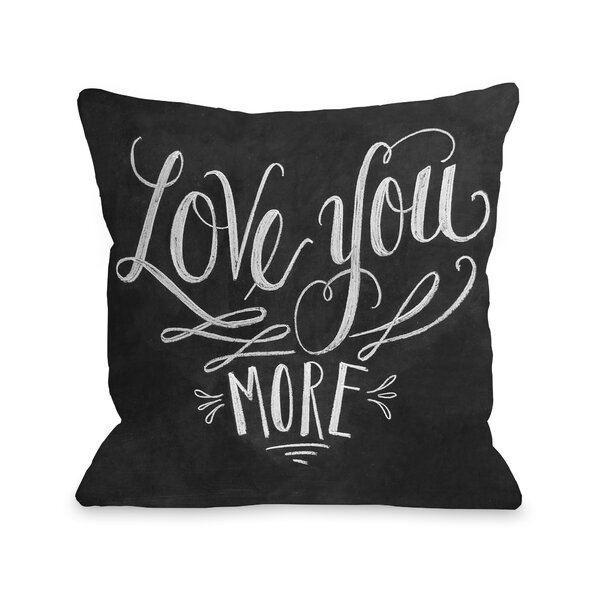 Santillanes Love You More Throw Pillow by Latitude Run