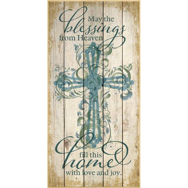 May The Blessings From Heaven… Graphic Art Plaque by Dexsa