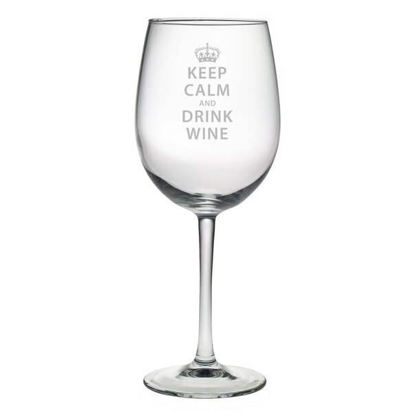Sweetbriar Keep Calm & Drink Wine Glass (Set of 4) by Andover Mills