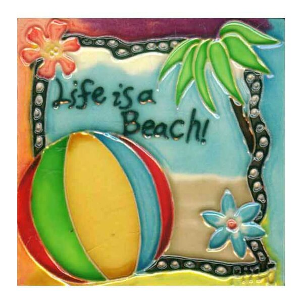 Life Is a Beach Tile Wall Decor by Continental Art Center