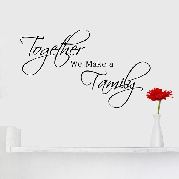 Together We Make a Family Quote Wall Decal by Decal the Walls