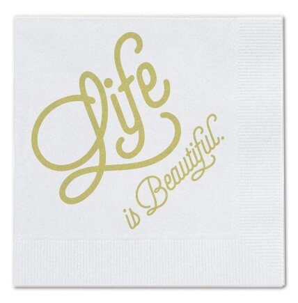 Life is Beautiful Cocktail Napkin (Set of 25) by Breathless Paper Co.