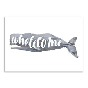 'Whalecome Sign' Graphic Art Print by East Urban Home