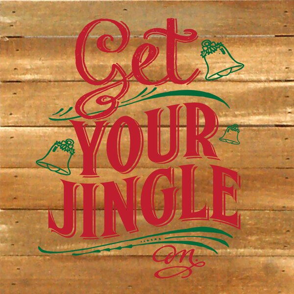 Get Your Jingle On Textual Art Plaque by Artistic Reflections